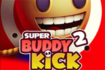 Super Buddy Kick 2